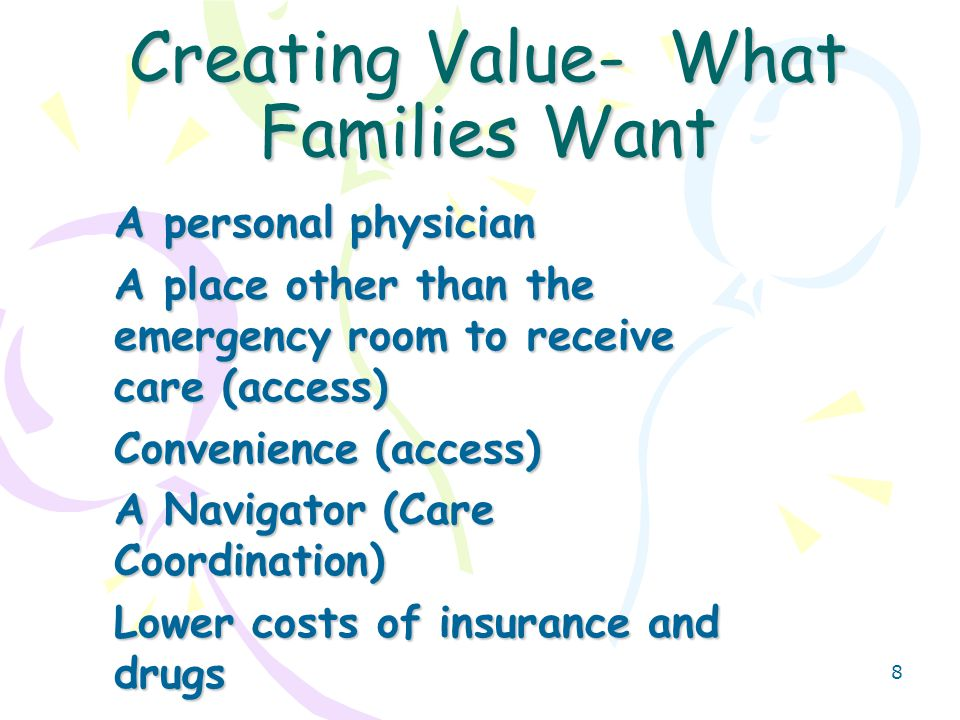 9 Creating Value- What Employers Want A healthy workforce Easy employee access to care Controlled Cost of health insurance- stable premiums