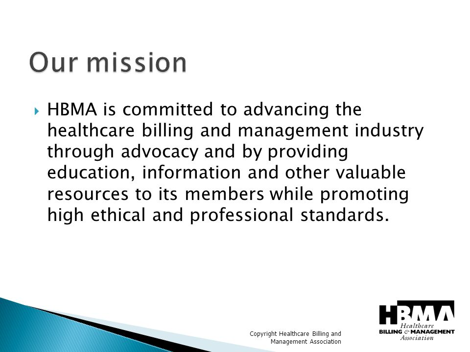 Copyright Healthcare Billing and Management Association  Education  Industry Resource  Advocacy