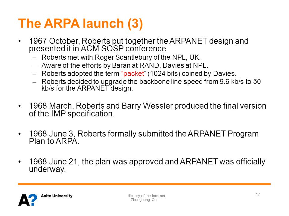 The ARPA launch (4) 1968, end of July, a Request for Quotation (RFQ) for the network IMPs was mailed to 140 potential bidders.