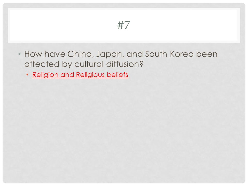 #8 All of these groups have contributed to the diversity of China EXCEPT— Judaism