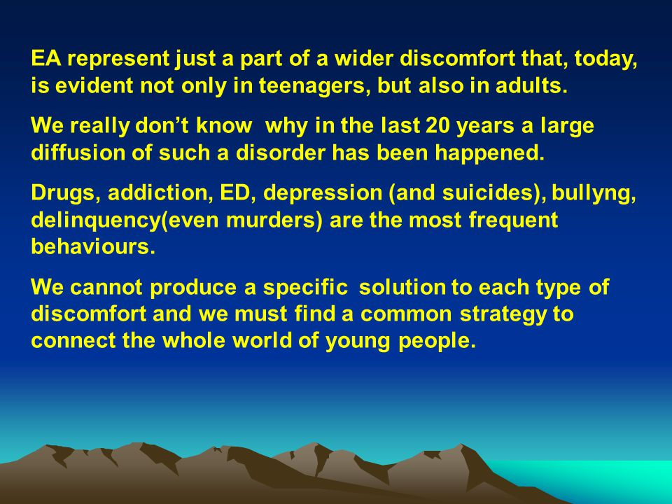 The treatment of ED is based on medical and psychological intervention.