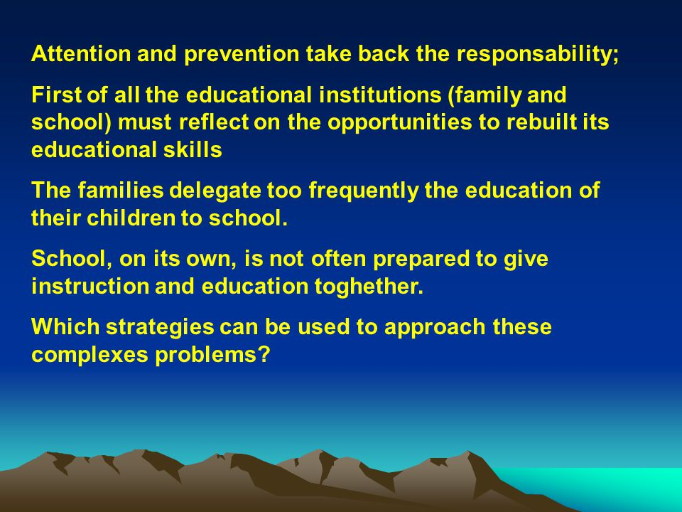At the same time we cannot forget adults who need often help and training either parents (or future) or teachers, in dealing with ED.