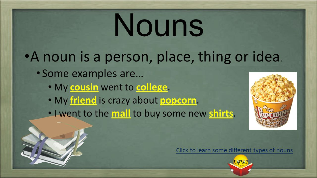 The Breakdown of Nouns Concrete nouns are nouns that name something that you can experience with one of your senses such as sight, hearing, touch, etc.
