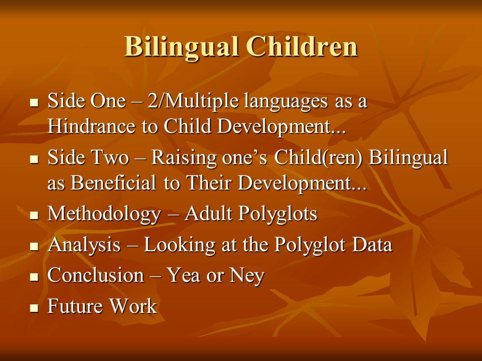 Why shouldn't I raise my child(ren) bilingual.