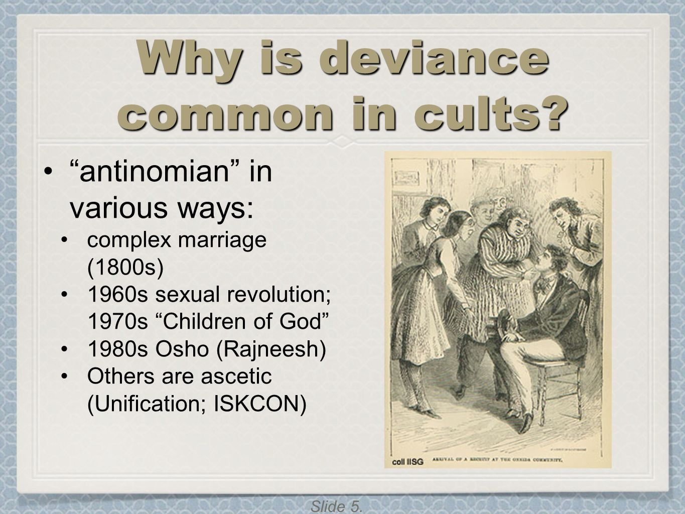 Slide 6.Dilemmas of Moral Relativity Religious freedom Who is to say what is deviant .