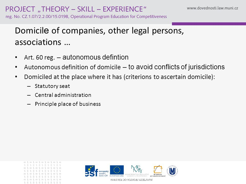 Domicil e of companies, other legal persons, associations … Exception to art.