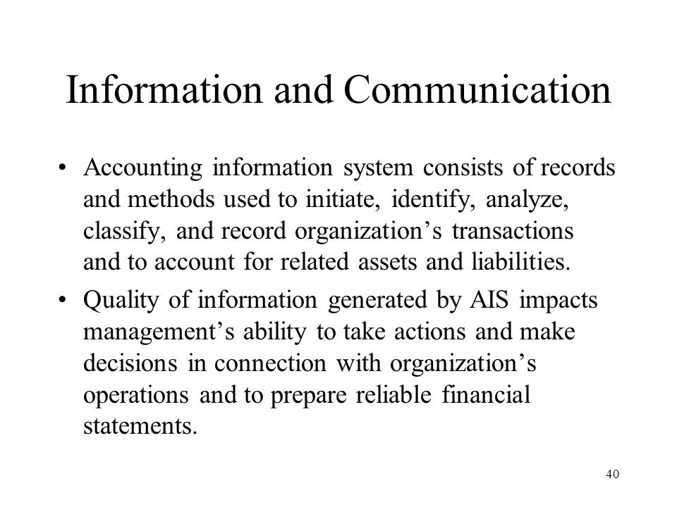 41 Effective AIS Identify and record all valid financial transactions Provide timely information about transactions in sufficient detail to permit proper classification and financial reporting Accurately measure financial value of transactions so their effects can be recorded in financial statements Accurately record transactions in time period in which they occur