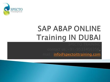 SPECTO TRAINING contact us:+91-9533456356, mail :