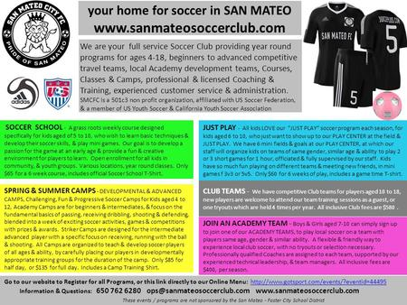 Your home for soccer in SAN MATEO  Go to our website to Register for all Programs, or this link directly to our Online Menu: