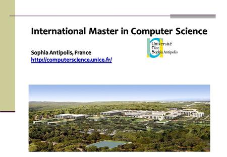 International Master in Computer Science Sophia Antipolis, France