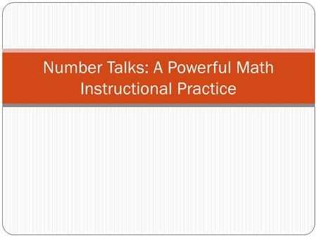 Number Talks: A Powerful Math Instructional Practice.