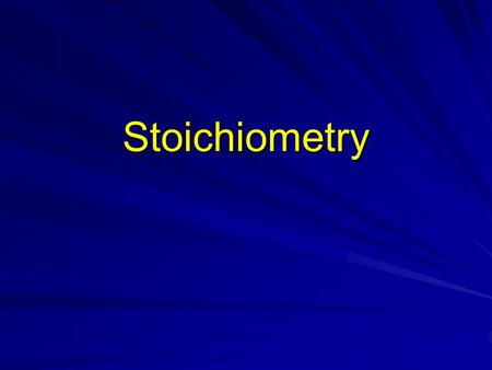 Stoichiometry. Stoichiometry Stoichiometry – the process of using a balanced chemical equation to calculate the relative amounts of reactants and products.
