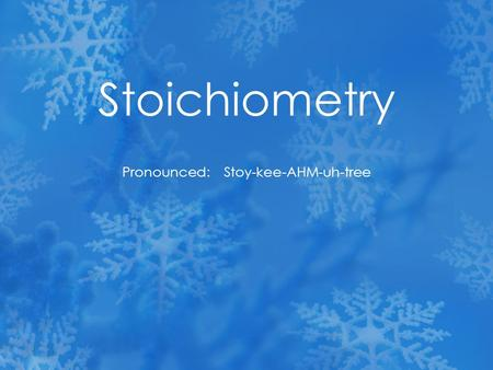 Stoichiometry Pronounced: Stoy-kee-AHM-uh-tree. What is stoichiometry? Its math that helps us to see the relationship between what is used and formed.