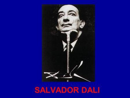 a short biography of salvador felipe jacinto dali Salvador dali biography his birth name was salvador domingo felipe jacinto dalí i domènech they created a short film called un chien andalou.
