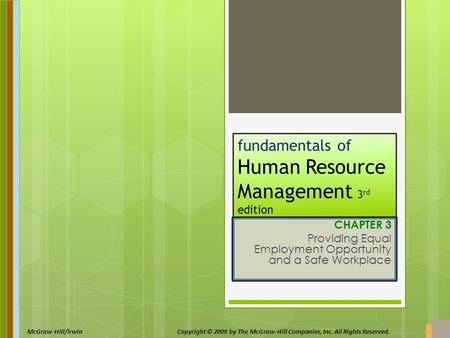 McGraw-Hill/IrwinCopyright © 2009 by The McGraw-Hill Companies, Inc. All Rights Reserved. fundamentals of Human Resource Management 3 rd edition by R.A.