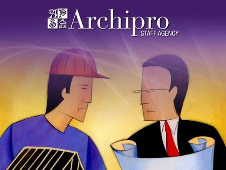 What Archipro.com offers Employers: Job Postings Candidate Search Interview Forms Screening Tools Job Postings Candidate Search Interview Forms Screening.