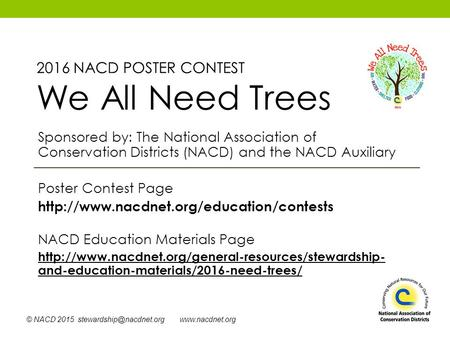 © NACD 2015  Sponsored by: The National Association of Conservation Districts (NACD) and the NACD Auxiliary Poster.