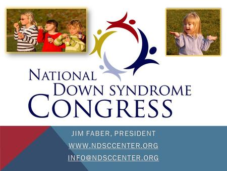 The mission of the NDSC is to provide information, advocacy and support concerning all aspects of life for individuals with Down syndrome. MISSION