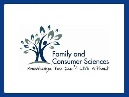 Provided through a collaborative partnership between: OAFCS Ohio Association of Family and Consumer Sciences and.