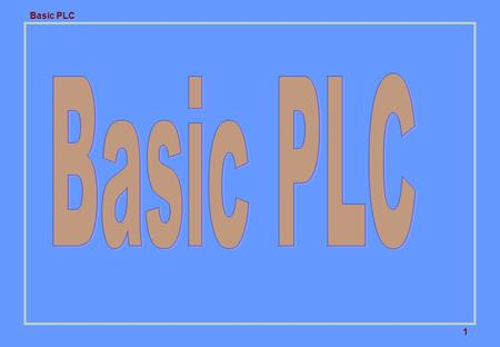Basic PLC 1 2 Description This training introduces the basic hardware and software components of a Programmable <strong>Controller</strong> (PLC). It details the architecture.