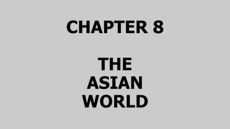 CHAPTER 8 THE ASIAN WORLD. SECTION 4 The Decline of Buddhism Buddhism remained popular among Indian people. People began to interpret his teachings in.