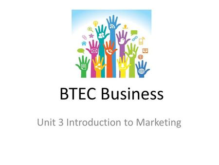 BTEC Business Unit 3 Introduction to Marketing. How to set up your Coursework Folder? On the white strip write: You need 7 plastic wallets each with a.