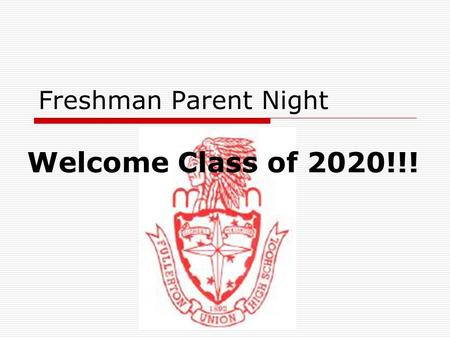 Freshman Parent Night Welcome Class of 2020!!!. Tonight's Agenda  Important People at FUHS  Counselors' Role at FUHS  Succeeding in High School  Graduation.