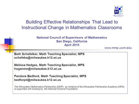 Building Effective Relationships That Lead to Instructional Change in Mathematics Classrooms National Council of Supervisors of Mathematics San Diego,