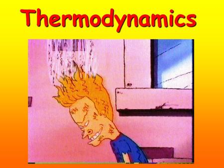 Thermodynamics. Questions: How did the calcium chloride change? I think Heat is…