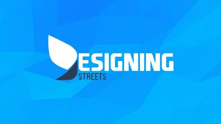 About Designingstreets Graphic & Web Design Agency Your Business – Our Passion Designingstreets is one of the most rapidly growing online solutions company.