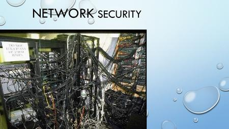 NETWORK SECURITY. What do you see THE IMPORTANCE OF SECURITY THE ARE WEBSITES ON THE INTERNET COULD INFORM PEOPLE THE RANGE AND AVAILABLE UNSECURED SITES.