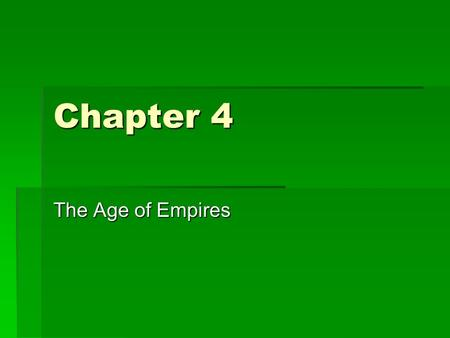 Chapter 4 The Age of Empires. Egypt& Nubia  Middle Kingdom (2000 BCE – 1600 BCE)  Lost power due to invaders (Hyksos)  Hebrews migrated to Egypt, later.