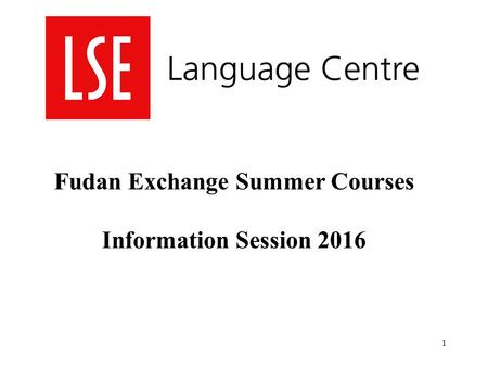 1 Fudan Exchange Summer Courses Information Session 2016.