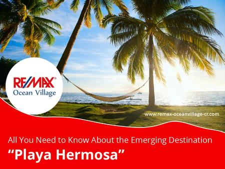 "All You Need to Know About the Emerging Destination ""Playa Hermosa"""