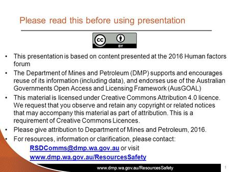 Please read this before using presentation This presentation is based on content presented at the 2016 Human factors.