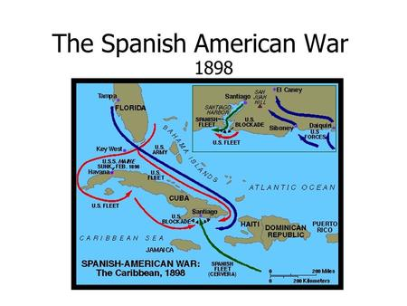 The Spanish American War 1898. Background: Spain losing overseas colonies Venezuela 1821 Simon Bolivar Argentina 1816 Jose De San Martin Mexico 1821.