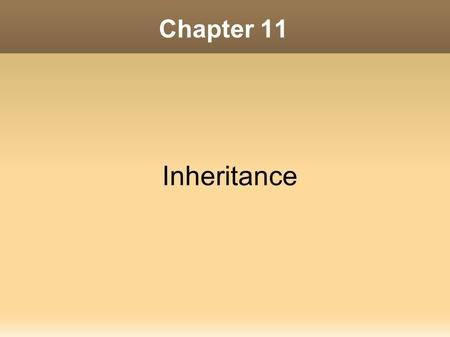 Chapter 11 Inheritance. Contents I.What Is Inheritance? II. Calling the Superclass Constructor III. Overriding Superclass Methods IV. Protected Members.