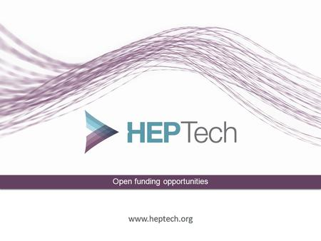 Presentation Title  Open funding opportunities