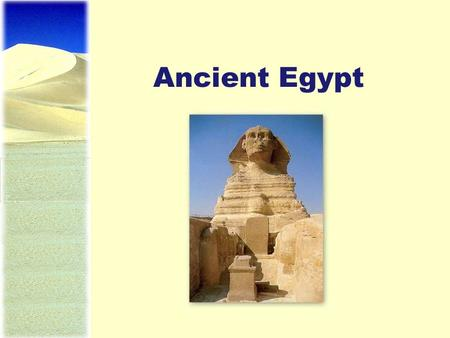 Ancient Egypt. Early Egypt Sedentary agriculture began as early as ~8000 BCE. Due to scarcity of water, irrigation was very important. Water was withheld.