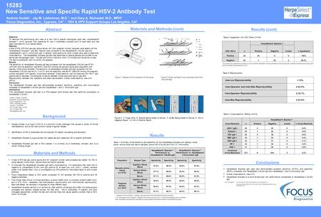 15283 New Sensitive and Specific Rapid HSV-2 Antibody Test Objective To describe the performance and uses of a new HSV-2 specific serological rapid test,
