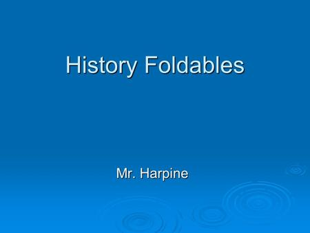 History Foldables Mr. Harpine. Step Book - Timeline  Fold 2 sheets of paper in ½ the short way  Make a fold in the first piece 3 ½ inches from the edge.