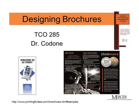 Designing Brochures TCO 285 Dr. Codone