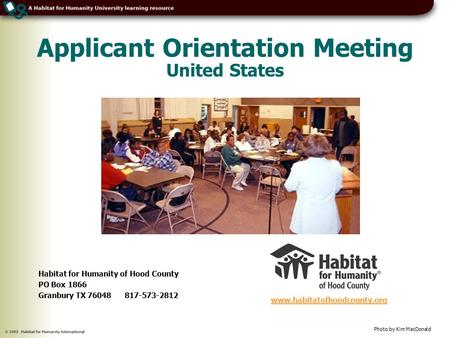 Applicant Orientation Meeting United States  Photo by Kim MacDonald Habitat for Humanity of Hood County PO Box 1866 Granbury.