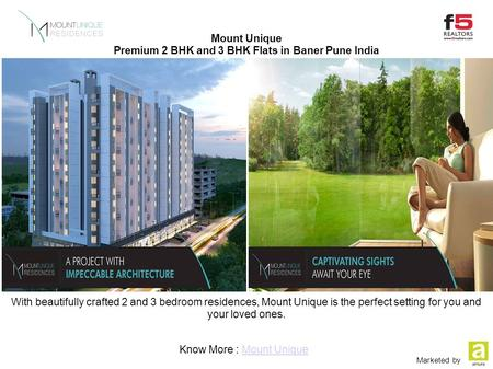 Mount Unique Premium 2 BHK and 3 BHK Flats in Baner Pune India With beautifully crafted 2 and 3 bedroom residences, Mount Unique is the perfect setting.
