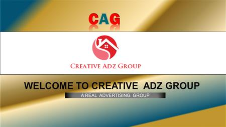 A REAL ADVERTISING GROUP. Creative Adz Group is a viral advertising site which delivers high quality Pro traffic within short span of your advertisement.
