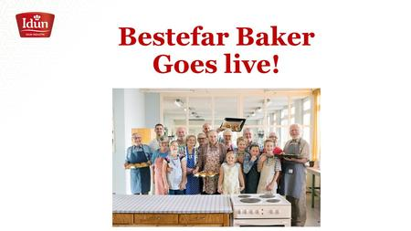 Bestefar Baker Goes live!. We invited grand parents with grand children to free baking courses ala what they saw in the film. We recruited through