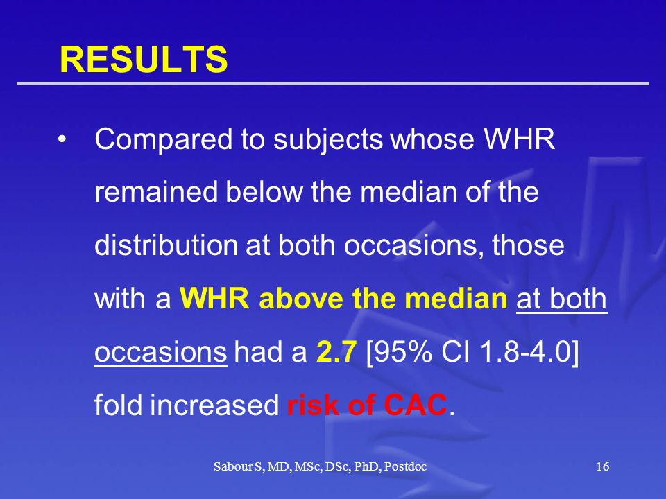 RESULTS Women whose WHR rose over the 9 year period from below the median to above the median had a 2.5 [95%CI 1.4-4.5] fold increased risk of CAC.