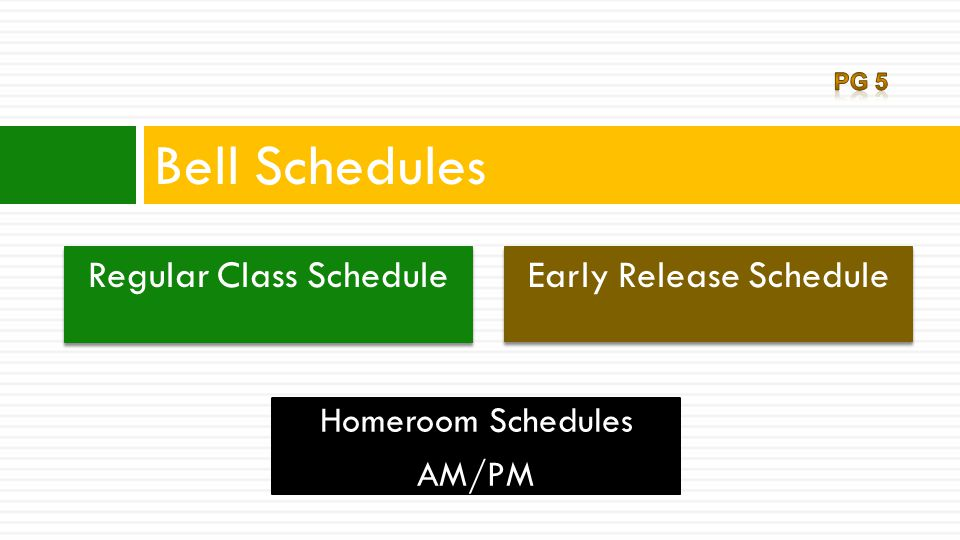  8:45-8:50 Homeroom Pledge/Moment of Silence & Announcements  8:55-10:20 Homeroom (on 8/25 & 8/26) * Note: Grade level homerooms will rotate on the above date(s).
