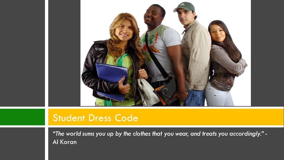 Dress Code  Student dress code is governed by MCS Code of Student Conduct, Rule 2.