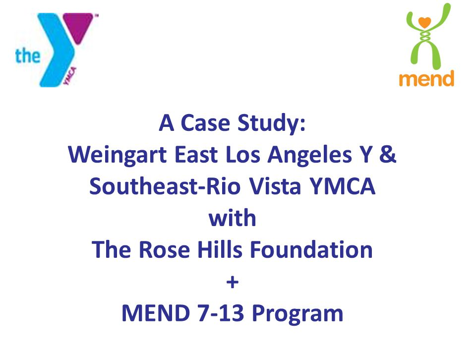 & There are three essential strategies for the success of The Y and MEND Program partnership – focus on results – shape relationships – structure for resilience Use of these key strategies enabled our partnership to move quickly and respond effectively to our changing environments